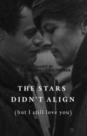 The stars didn't align (but I still love you) | Larry Stylinson by fearlesslouiss