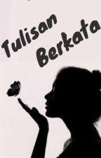 Tulisan Berkata  by Wp_Of_Indonesia
