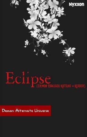Eclipse (Demon Bakugou Katsuki x Reader) by Nyxxon