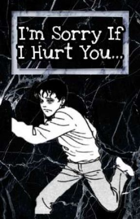 I'm Sorry If I Hurt You.. [FINISHED] by killersunset01