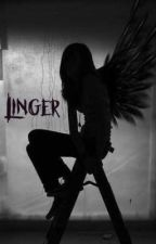 Linger by alywardmelody