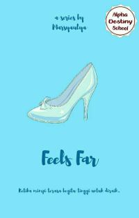 Feels Far [COMPLETED] cover