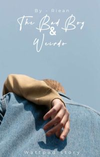 The Bad Boy and Weirdo✔ cover