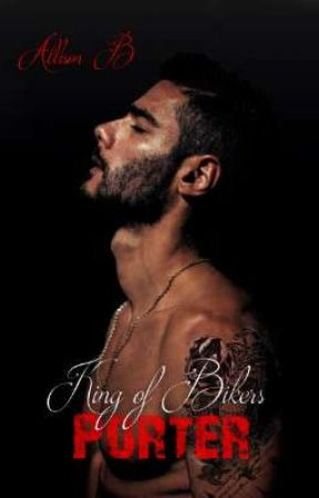 King Of Bikers-Porter Tome 3 by bella62410