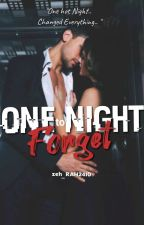 ONE NIGHT TO FORGET  by MWPHFlyer
