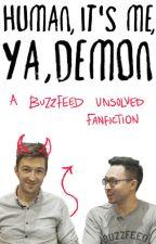 Human, It's Me, Ya Demon (DemonShane) (Friendship) by LVE_32