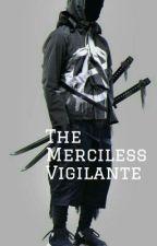(HIATUS) The Merciless Vigilante |-bnha x male reader-| by Yeetasaurus_Rex