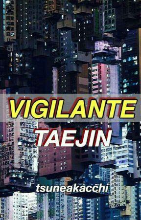 Vigilante | TaeJin by tsuneakacchi