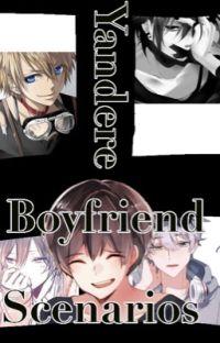 Yandere Boyfriend Senarios cover