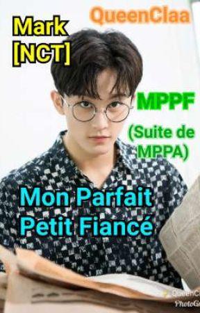 Mon Parfait Petit Fiancé (MPPF) • Mark [NCT] _ MPPA suite by QueenClaa