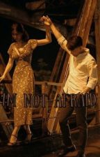 I'm not afraid|| Lk by mochi_liskook
