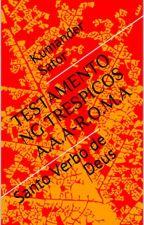 TESTAMENTO NG TRESPICOS A.A.A - ROMA by kumandersator