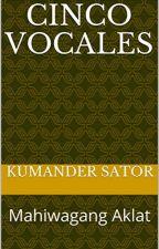 CINCO VOCALES by kumandersator