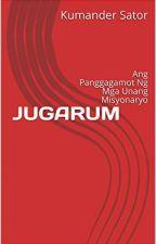 JUGARUM by kumandersator