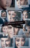 13 reasons why (Y/N story)  cover