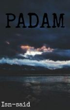 PADAM by Isn-said