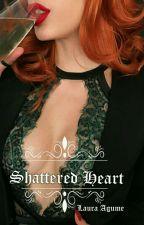 Shattered Heart [Black Book2] by Zagzahzlau