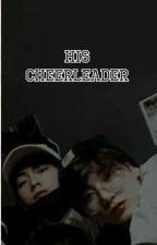His Cheerleader by Sagex_126