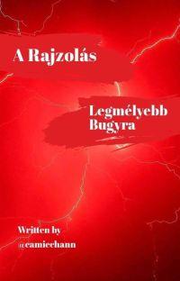 A Rajzolás Legmélyebb Bugyra cover