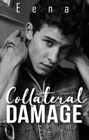 Collateral Damage by xEena101x