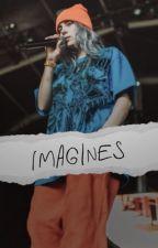 Billie eilish imagines  by treatmebadly