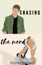 Chasing the nerd ✓ {The wattys 2021} by itsnerdqueen