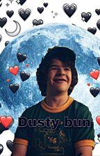 Dusty bun | Dustin x Reader |  by wtf_random_fandoms