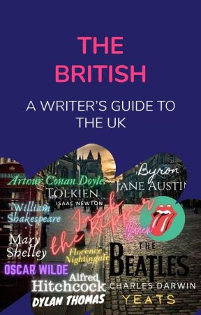The British: A Writer's Guide to the U.K by AmbassadorsUK