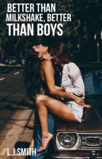 Better Than Milkshakes, Better Than Boys (girlxgirl) cover