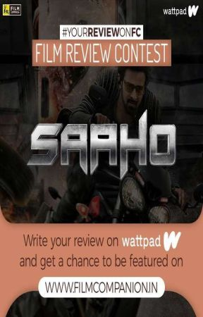 Your Review on FC - Saaho (Contest ended, awaiting results) by FilmCompanion