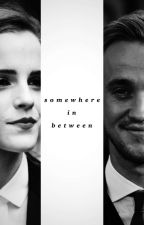 Somewhere In Between || complete by HogwartssHeart