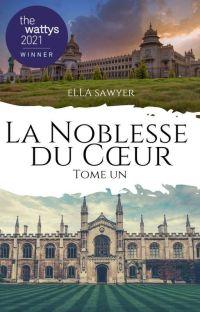La Noblesse du Cœur ▬ Tome ✯ © : Nos Rêves d'Enfants cover