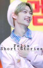 Felix Short-Stories by CindyxFelix