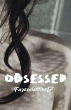 Obsessed ni Fayevalentine17