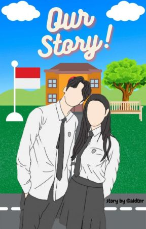 OUR STORY [ON GOING] by aldtnr
