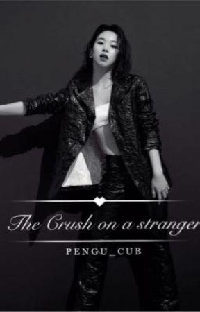 The crush on a stranger   (MICHAENG) ✔️ by Pengu_Cub