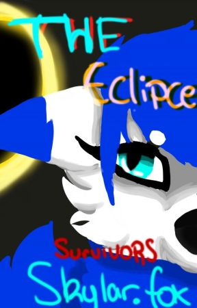 SURVIVORS - The Eclipse - book one - complete by arty-wolfgirl493