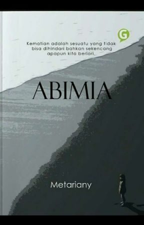 AbiMia (Sudah TERBIT) by metariany