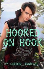 Hooked On Hook//Harry Hook Fanfiction ((COMPLETED)) by golden__arrows