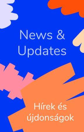 Hírek és újdonságok by AmbassadorsHU