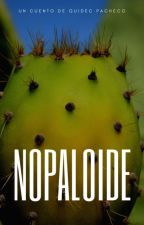 Nopaloide by Quidec