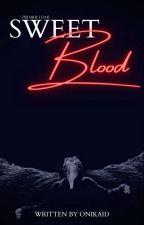 Sweet Blood by Onikaid