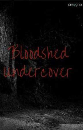 Bloodshed Undercover by peacemaker472