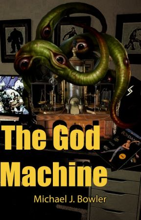 The God Machine by MichaelBowler
