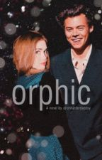 orphic.         [Sequel to opia] - hs au by ohharderdaddyy