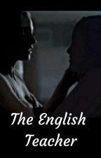 The English Teacher (Beronica) by VUGHEADBITCHES
