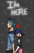 I'm Here { Lukanette FF } by coldheartxalone
