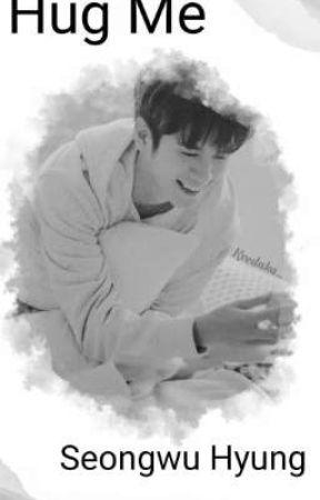 Hug Me, Seongwoo Hyung (Ongniel)  by Kvedaka_