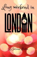 Long weekend in London (book 1) by FLAMINGNORA73
