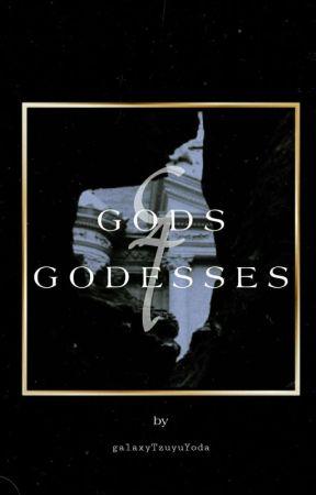 Gods and Goddesses by galaxyTzuyuYoda